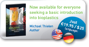 Bioplastics - Basics, Applications, Markets: